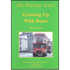 Prestige 29 - Growing Up With Buses