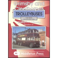 Trolleybus Classics 21 - Grimsby and Cleethorpes