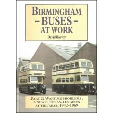 Birmingham Buses at Work 2: Wartime problems 1942-1969