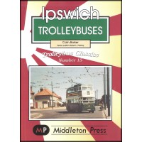 Trolleybus Classics 15 - Ipswich