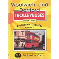 Trolleybus Classics 1 - Woolwich and Dartford