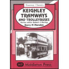 Tramway Classics - Keighley Tramways & Trolleybuses